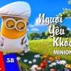 Người Yêu Khóc - Minion ( Music And Style Chipmunk )