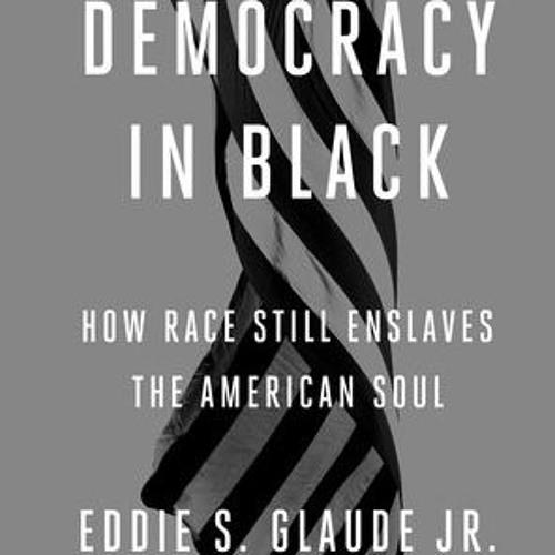 #99: Eddie S. Glaude Jr.