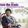 Essie Mae Brooks - The Other Side Of Jordan