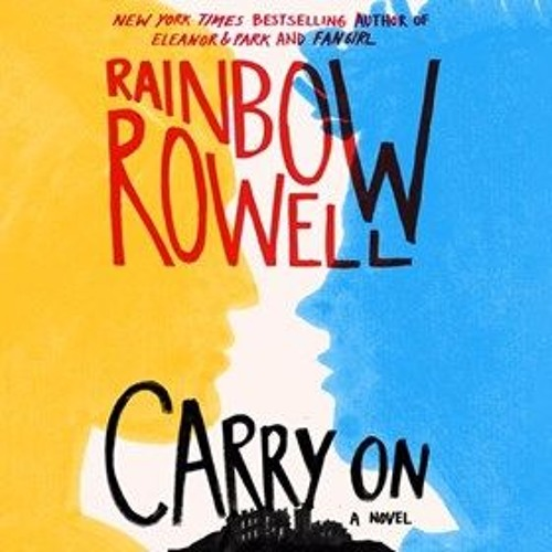 CARRY ON By Rainbow Rowell, Read By Euan Morton