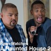 Ryan Watches a Movie 197 - A Haunted House 2