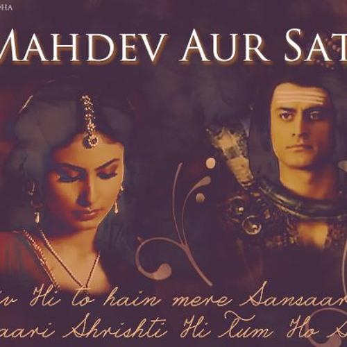 Devon Ke Devmahadev Ost 33 Mahadev Jataa And Sati Love Theme