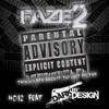 Faze2's Parental Advisory, Explicit Content 012 Featuring DarkByDesign