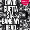 Sia X David Guetta X Nikolas Degas - Bang My Head (Pascal S Remake) **CLICK BUY FOR DOWNLOAD**