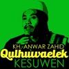 Ceramah Terbaru KH. Anwar zahid