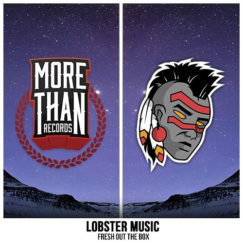 Lobster Music - Fresh Out The Box by Tribal Trap - Listen to music