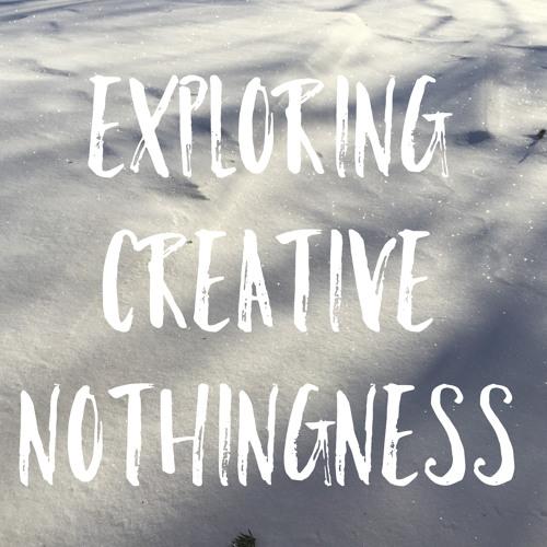 Creative Nothingness