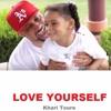 Kharli Love Yourself Lyrics