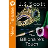 New Book Release The Billionaires Touch By Js Scott Mp3