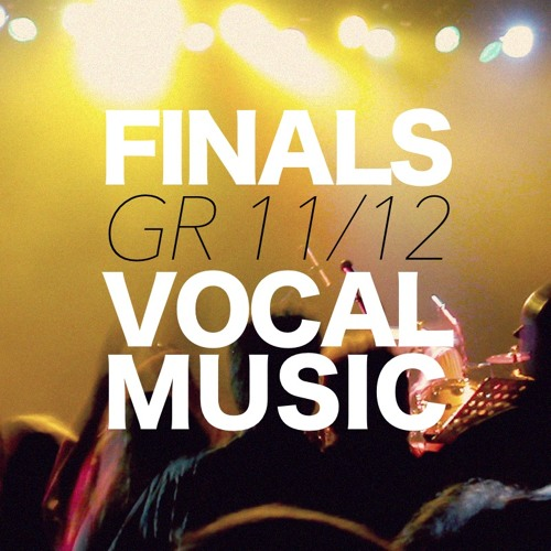 Grade 11/12 Final Performances