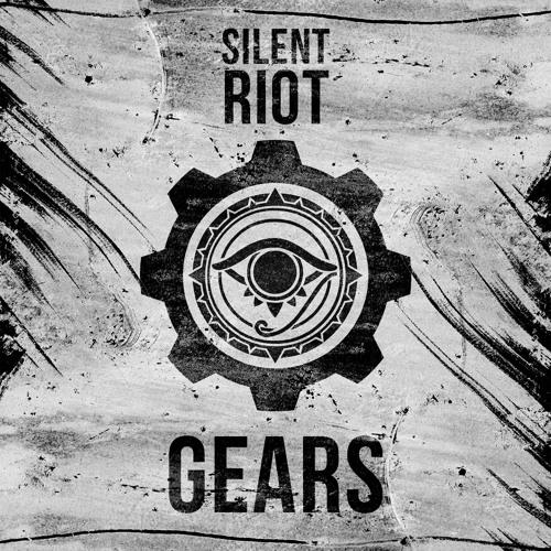Silent Riot - G E A R S (Original Mix)