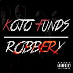Kojo Funds - Robbery (Prod. G.A)