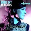 Katie Sky - Monsters (Alex S Remix) [LargMich Edit]