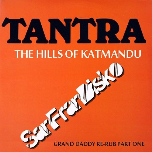 SanFranDisko Re - Visit 2016 - The Hills Of Katmandu -