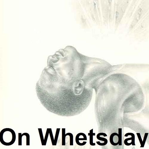 On Whetsday, Episode 1