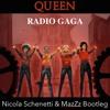 QUEEN - Radio Ga Ga (Nicola Schenetti & MazZz Bootleg)