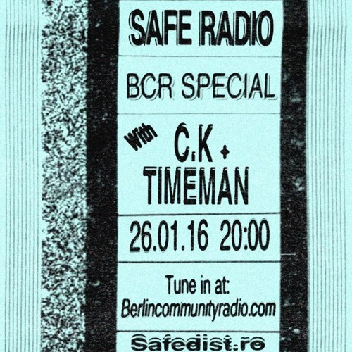 C.K & Timeman - Safe Radio S02E02