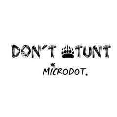 Microdot - DON'T $TUNT