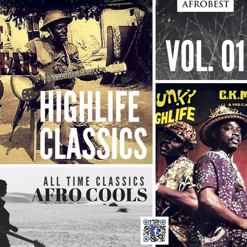 Ghana HighLife Cools - All Time BEST (feat  Kodjo Antwi