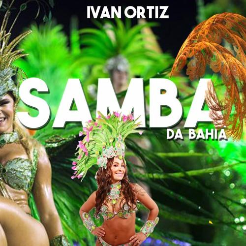 Carlinhos Brown - Samba da Bahia (Te Te Te tetetete)[Ivan Ortiz Remix]