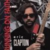 Running On Faith - Eric Clapton cover