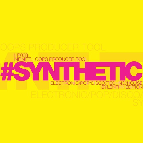 #SYNTHETIC Sylenth1 Edition (Preset Demo)Electronic/Pop/Electro/Disco/Retro