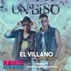 *Descarga En BUY* El Villano ft Danny Paz - El Beso (M&M, DavidSour & Ferron DJ Mambofast Remix)