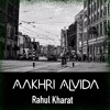 Aakhri Alvida [Single]