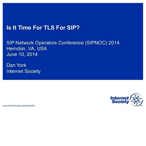 TDYR 285 - SIPNOC 2014 - Is It Time For TLS For SIP? (VoIP)