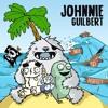 Johnnie Guilbert - You Girl