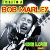 Could you be loved (Bob Marley) by ONE LOVE BAND