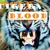 Tiger Blood (RevMovEnt) FULL SONG