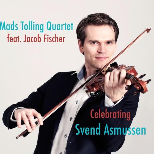 Mads Tolling Quartet - Celebrating Svend Asmussen