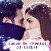 Sanam Re (Remix) - DJ EssEff