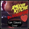 Bloodsport (Raleigh Ritchie Cover)