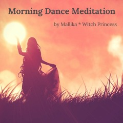 Morning Dance Meditation