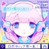 ロボティックガール (feat. nicamoq) [+Remix Stems]