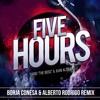 Five Hours (Alberto Rodrigo & Borja Conesa Remix) FREE DOWNLOAD