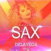 Fleur East - Sax  (DELAVEGA Remix)