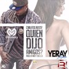 Carlitos Rossy - Quien Dijo Amigos (Dj Franxu & Yeray Lopez Remix)