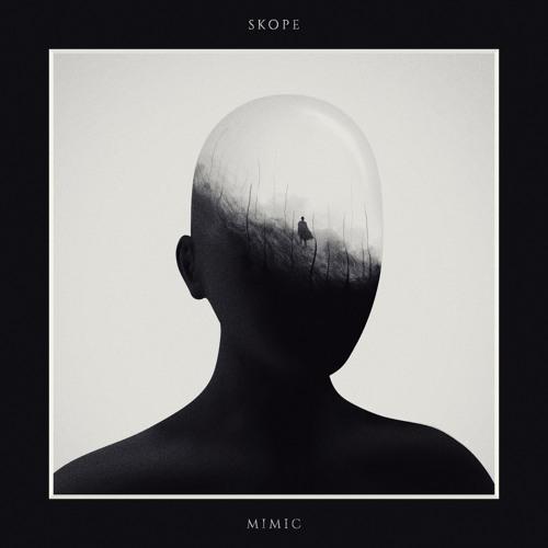 Skope - Mimic