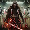 Soundtracks Reimagined - Rise Of The First Order (Star Wars)