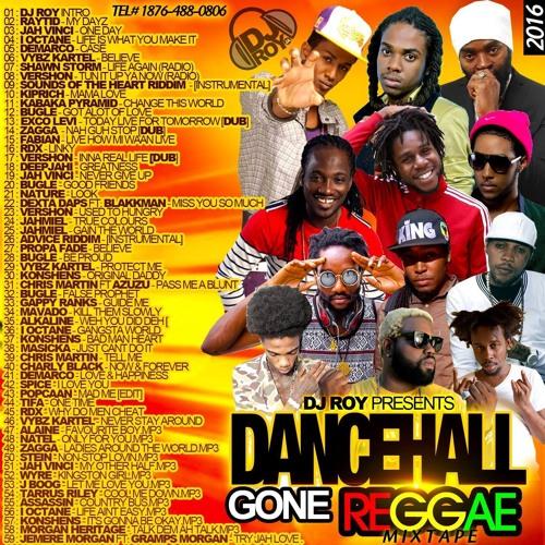 DJ ROY DANCEHALL MEETS REGGAE MIX 2016 by DJROYMIXTAPE   ROY