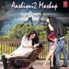 Aashiqui 2  Mashup By SRK And  Zara