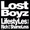 Lost Boyz  -  lifestyles of the rich and ShameLess                [ MALO RMX ]