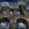Return Of The King - Orchestral, Epic, Cinematic Music