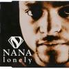 03. Nana - Lonely (Club Remix)