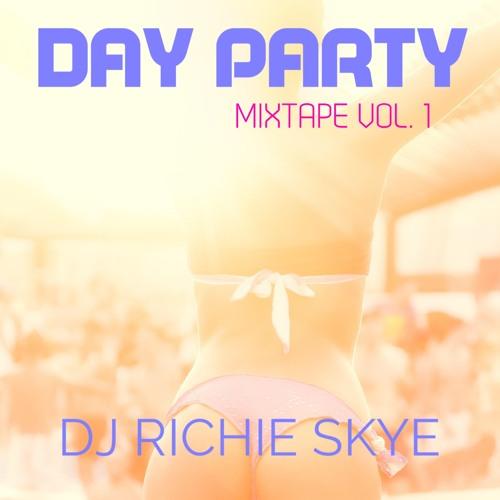 Day Party Mixtape Volume 1 - DJ Richie Skye