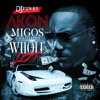 DJ FUNKY - WHOLE LOT - FEAT AKON- MIGOS AND SOLO LUCCI