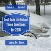 Season 1 Episode 3 - Three Questions for 2016